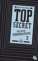 Top Secret - Die Rivalen: Die neue Generation 3 (Top Secret - Die neue Generation, Band 3)