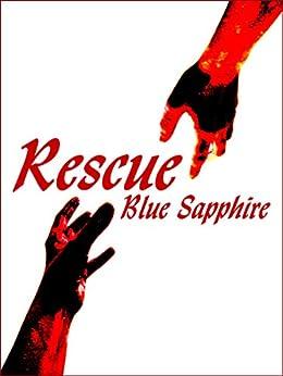 Rescue (English Edition) de [Sapphire, Blue]