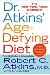 Dr. Atkins' Age-Defying Diet Kindle Edition