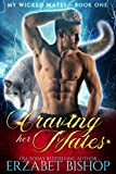 Craving Her Mates: A Shapeshifter Paranormal Romance (My Wicked Mates Book 1)