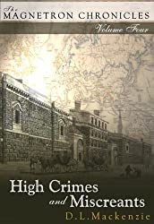 High Crimes and Miscreants (The Magnetron Chronicles Book 4)