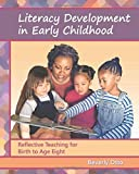 Literacy Development in Early Childhood 1st Edition