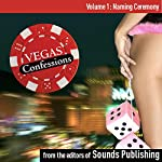 Vegas Confessions 1: Naming Ceremony |  Editors of Sounds Publishing