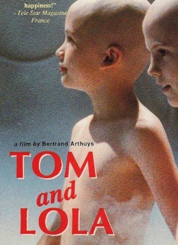 (Tom and Lola)