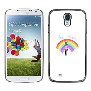 Caucho caso de Shell duro de la cubierta de accesorios de protección BY RAYDREAMMM - Samsung Galaxy S4 - Sé feliz del arco iris