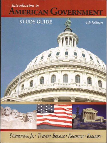 Study Guide for Introduction to American Government, 4th Edition
