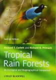 img - for Tropical Rain Forests: An Ecological and Biogeographical Comparison book / textbook / text book