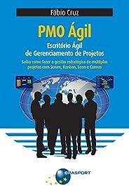 PMO Ágil: Escritório Ágil de Gerenciamento de Projetos