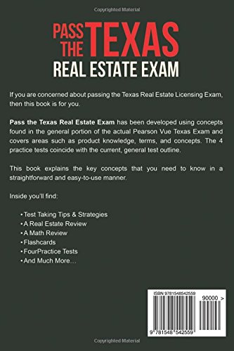 Pass The Texas Real Estate Exam The Complete Guide To Passing The