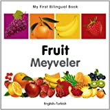 My First Bilingual Book-Fruit (English-Turkish), Milet Publishing, 1840596376