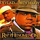Rap Phenomenon Vol.1: Mixed By DJ Vlad & Dirty Harry by Notorious BIG