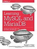 img - for Learning MySQL and MariaDB: Heading in the Right Direction with MySQL and MariaDB book / textbook / text book