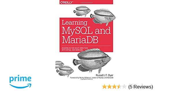 Learning MySQL and MariaDB: Heading in the Right Direction with
