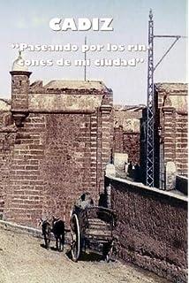 Cádiz de Leyenda: Historia y leyendas de Cádiz Andalucía: Amazon.es: Lauriño Cobos, Manuel: Libros