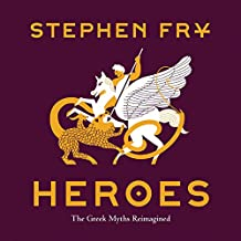 Heroes: The Greek Myths Reimagined