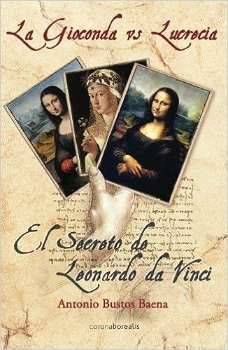 Ebooks descargas gratuitas pdf La Gioconda vs Lucrecia (El Observatorio) 841546505X en español PDF ePub iBook