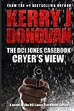 The DCI Jones Casebook: Cryer's View (Volume 4)