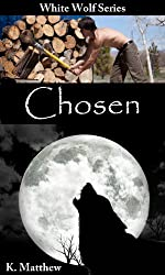 Chosen (White Wolf Book 1) (English Edition)