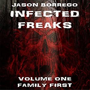 Infected Freaks Volume One Audiobook