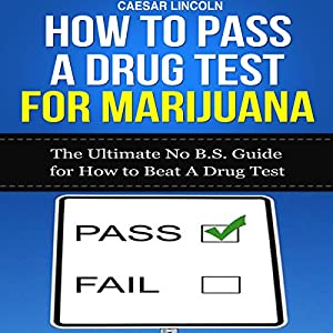 How to Pass a Drug Test for Marijuana Audiobook
