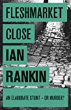 Fleshmarket Close by Ian Rankin front cover