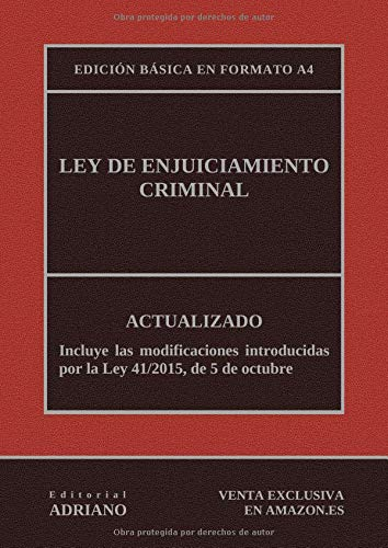 Ley de Enjuiciamiento Criminal (Edición básica en formato A4): Actualizada, incluyendo la última reforma recogida en la descripción por Editorial ADRIANO