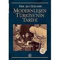Modernleşen Türkiye'nin Tarihi: Gözden Geçirilmiş ve Genişletilmiş 4. Basım