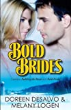 img - for Bold Brides by Doreen DeSalvo (2010-01-06) book / textbook / text book