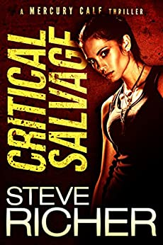 Critical Salvage: An Action Thriller by [Richer, Steve]