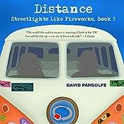 Distance: Streetlights Like Fireworks, Book 3 | David Pandolfe