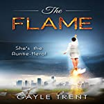 The Flame | Gayle Trent