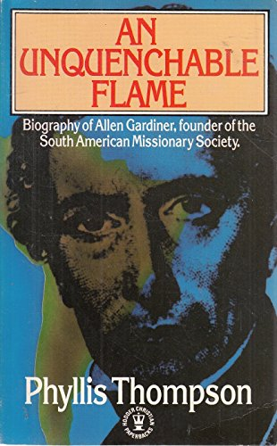 Unquenchable Flame (Hodder Christian paperbacks)