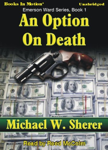 An Option On Death by Michael Sherer, (Emerson Ward Series, Book 1) from Books In Motion.com Michael Sherer