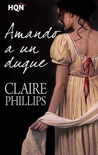 Amando a un duque (HQÑ) (Spanish Edition)