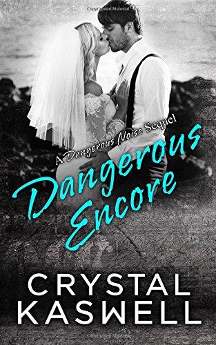 Dangerous Encore (Dangerous Noise) (Volume 5) pdf