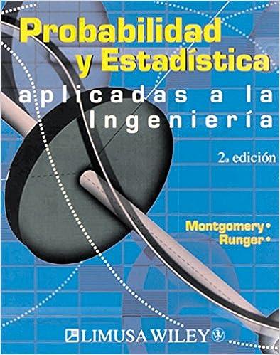 Probabilidad Y Estadistica Aplicada A La Ingenieria Montgomery Epub