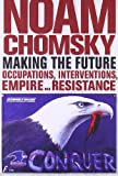 Making the Future, Noam Chomsky, 0872865371