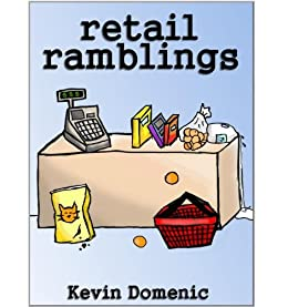 Retail Ramblings by [Domenic, Kevin]