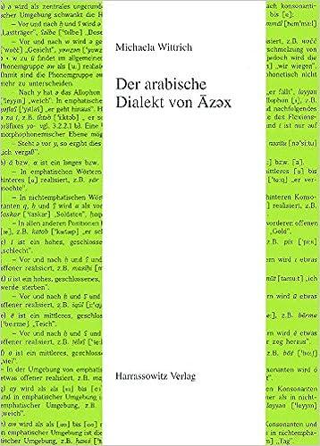 Finden Der Arabische Dialekt Von Azex (Semitica Viva) (German Edition) in German PDF ePub iBook