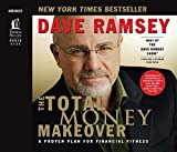 The Total Money Makeover: A Proven Plan for Financial Fitness, Dave Ramsey, 0785289100