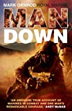 img - for Man Down by Mark Ormond (2009-08-13) book / textbook / text book