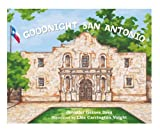 Goodnight San Antonio, Jennifer Drez, 098860230X