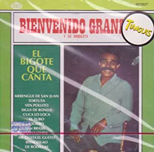 """Bienvenido Granda """"El Bigote Que Canta"""" 100 Anos De Musica"""