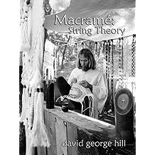 Macramé: String Theory