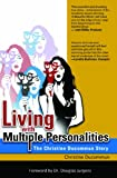 Living with Multiple Personalities, Christine Ducommun, 0984308156