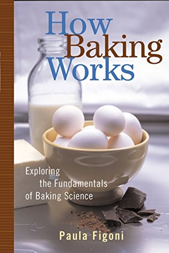 How Baking Works: Exploring the Fundamentals of Baking Science PDF