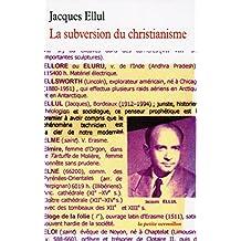 SUBVERSION DU CHRISTIANISME (LA)