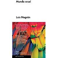 Mundo cruel (Spanish Edition)