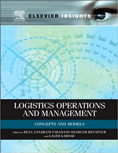 Logistics Operations and Management: Concepts and Models