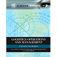 Logistics Operations and Management: Concepts and Models (Elsevier Insights) (English Edition)
